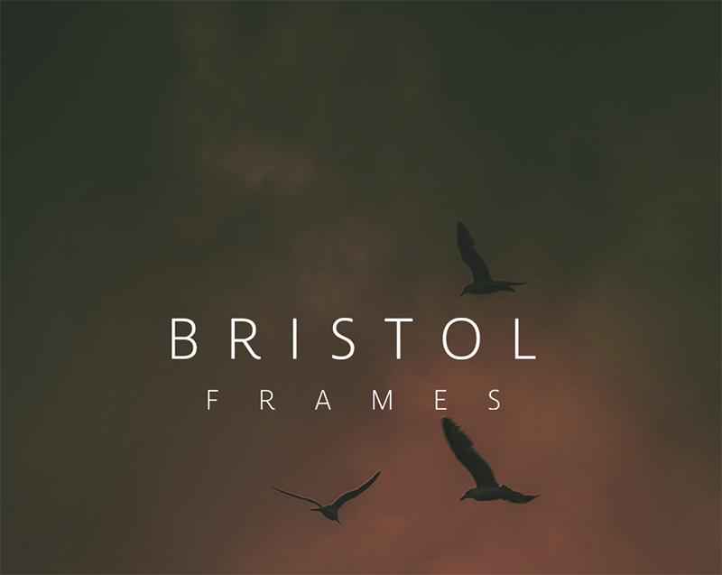 Bristol: Frames